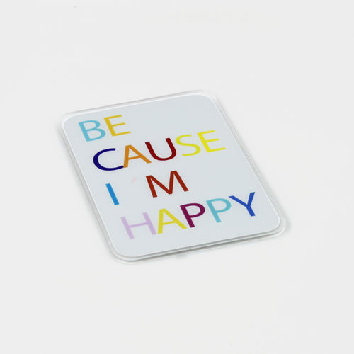 "HELD4YOU - Klebematte im Design ""Because I´m Happy"""